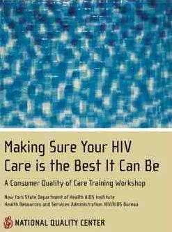 Cover for Making Sure Your HIV Care is the Best it Can Be