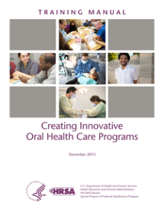 creating innovative oral health care programs training manual