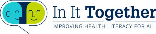 In It Together Health literacy for all