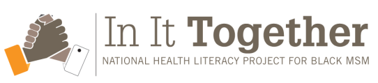 In It Together Health literacy for black msm