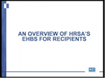 Overview of HRSAs EHBs